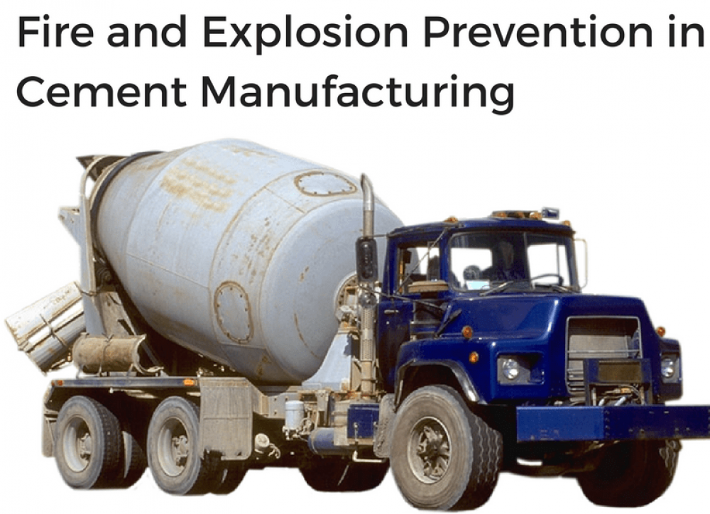 Fire and Explosion Hazards in Cement Manufacturing Industries